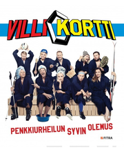 Kotiranta, Holmavuo, Villi Kortti -Penkkiurheilun syvin olemus