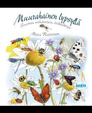 Into Kustannus Maia Raitanen: Muurahainen lypsyllä - Suomen viehättävin ötökkäkirja