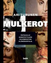 Turunen, Mulkerot