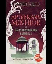 Hargla, Indrek: Apteekkari Melchior ja Rataskaivonkadun kummitus Kirja