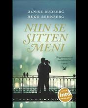 Into Kustannus Denise Rudberg & Hugo Rehnberg: Niin se sitten meni