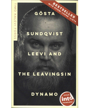 Into Kustannus Timo Kalevi Forss: Gösta Sundqvist - Leevi and the leavingsin dynamo