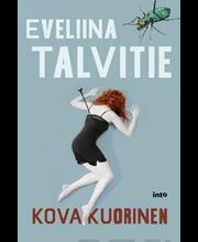 Into Kustannus Eveliina Talvitie: Kovakuorinen