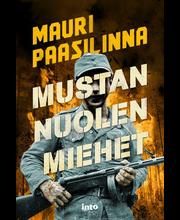 Into Kustannus Mauri Paasilinna: Mustan nuolen miehet