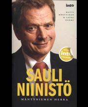 Mörttinen Matti ja Nurmi Lauri: Sauli Niinistö - Mäntyniemen herra pokkari