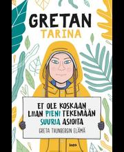 Camerini, Gretan tarina – Et ole koskaan liian pieni tekemään suuria asioita