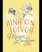 Lindgren, Minna: Aina on toivoa