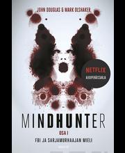 John Douglas: Mindhunter. FBI ja sarjamurhaajan mieli, osa 1