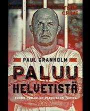 Paul Granholm, Paluu helvetistä