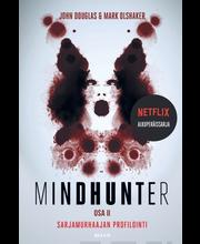 John Douglas ja Mark Olshaker, Mindhunter 2 - Sarjamurhaajan profilointi