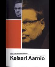 Passi, Minna & Reinboth, Susanna: Keisari Aarnio (Jättipokkari) Kirja