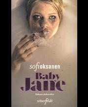 Silberfeldt Sofi Oksanen: Baby Jane