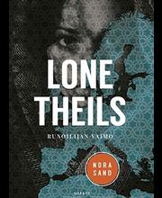 Lone Theils, Runoilijan Vaimo