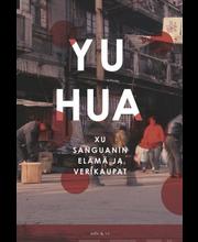 Yu Hua, Xu Sanguanin elämä ja verikaupat