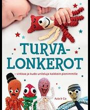 Aula Co Mirja Muurinen (suom.): Turvalonkerot - Virkkaa ja kudo unileluja kaikkein pienimmille
