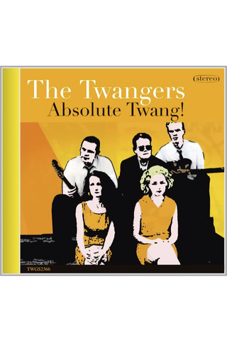 The Twangers:absolute Twa