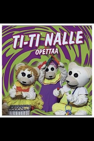 Ti-Ti Nalle & R:titi Opet