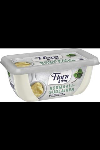 Flora & Voi 400g normaalisuolainen rasvaseos