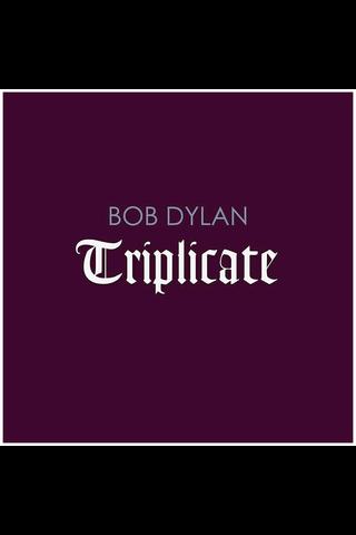 Dylan Bob:the Triplicate