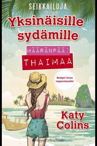 Colins, Katy: Määränpää: Thaimaa kirja