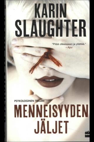 Slaughter, Karin: Menneisyyden jäljet Kirja