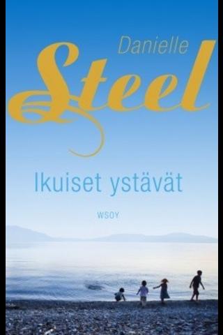 Steel, Ikuiset ystävät