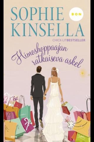 WSOY Sophie Kinsella: Himoshoppaajan ratkaiseva askel
