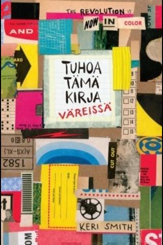 Wsoy Keri Smith: Tuhoa tämä kirja väreissä