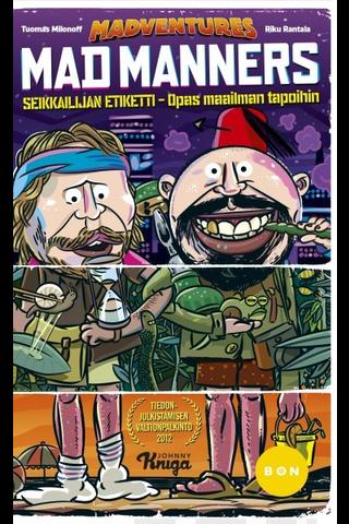 WSOY Tuomas Milonoff & Riku Rantala: Mad Manners