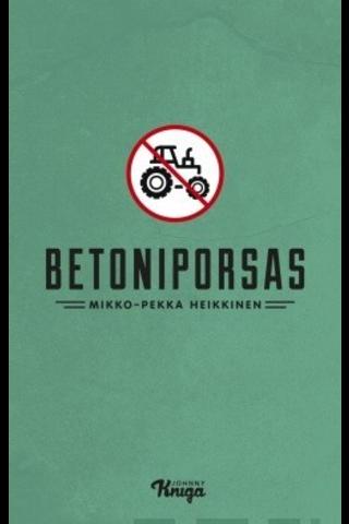 Heikkinen, Betoniporsas