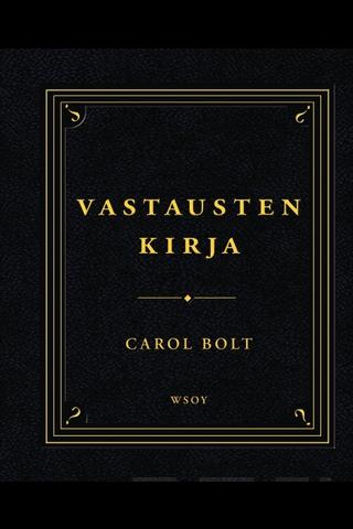 Wsoy Carol Bolt: Vastausten kirja