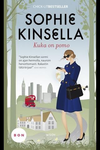 WSOY Sophie Kinsella: Kuka on pomo