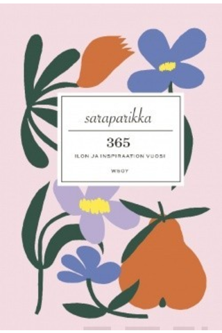 Wsoy Sara Parikka: 365 ilon ja inspiraation vuosi