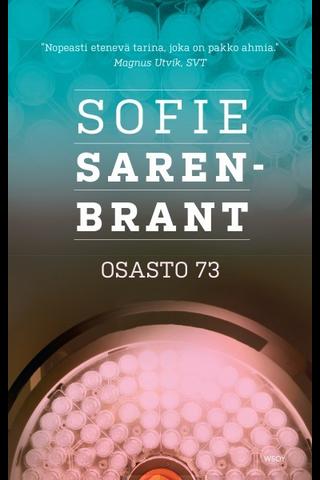 Wsoy Sofia Sarenbrant: Osasto 73