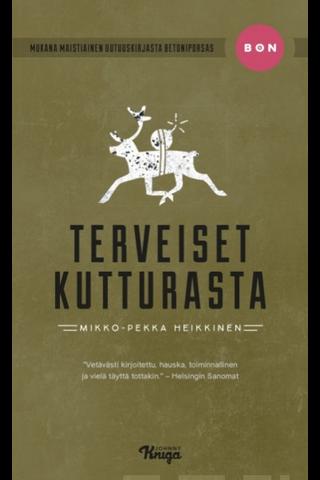 Heikkinen, Mikko-Pekka: Terveiset Kutturasta Kirja