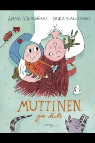 Wsoy Anna Krogerus: Muttinen ja äiti