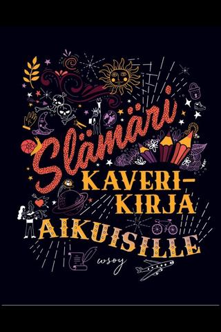 Wsoy Maria Lyytinen, Laura Noponen: Slämäri - Kaverikirja aikuisille