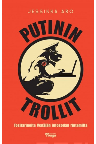 Wsoy Jessika Aro: Putinin trollit