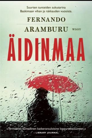 Aramburu, Äidinmaa