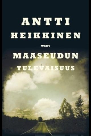 Heikkinen, Maaseudun tulevaisuus