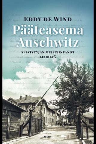de Wind, Pääteasema Auschwitz