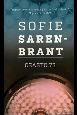 Sarenbrant, Sofie: Osasto 73 pokkari