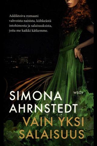 Ahrnstedt, Simona: Vain yksi salaisuus pokkari