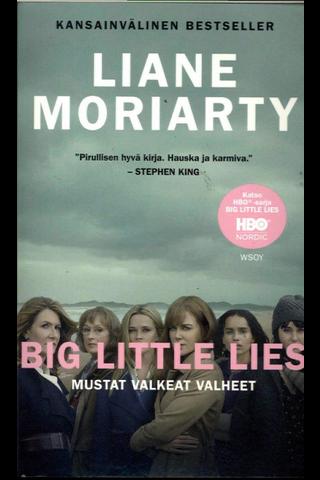 Moriarty, Liane: Mustat valkeat valheet (Big little lies) pokkari