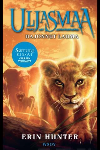 Hunter, Uljasmaa: Hajonnut lauma