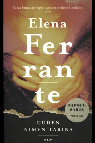 Ferrante, Elena: Uuden nimen tarina pokkari