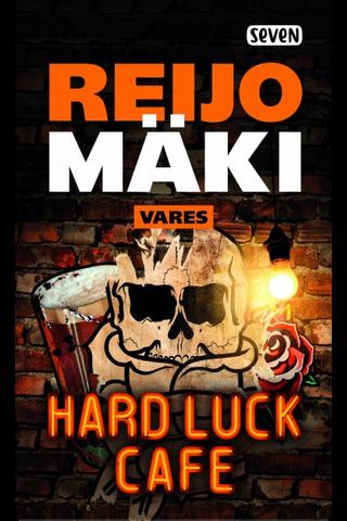 Mäki, Reijo: Hard Luck Cafe kirja