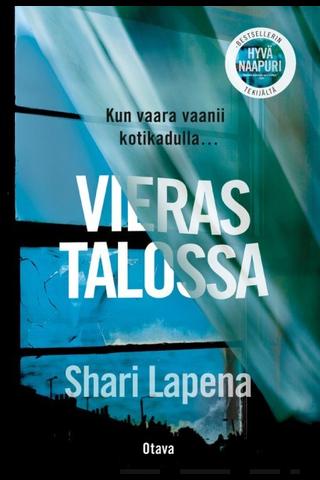 Otava Shari Lapena: Vieras talossa