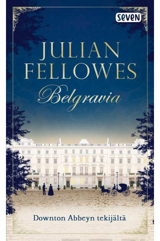Fellowes, Julian: Belgravia kirja