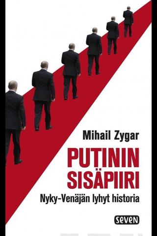 Zygar, Mihail: Putinin sisäpiiri kirja